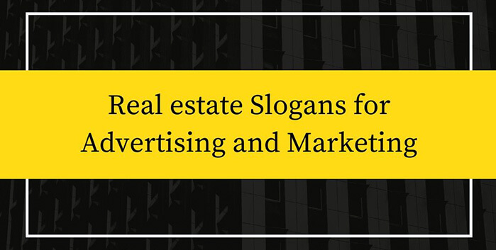 real estate slogans for 2020 | real estate slogans for advertising | attention grabbing real estate headlines | attention grabbing real estate slogans | simple real estate slogan | pinterest real estate slogans | funny real estate slogans | real estate slogans for ads