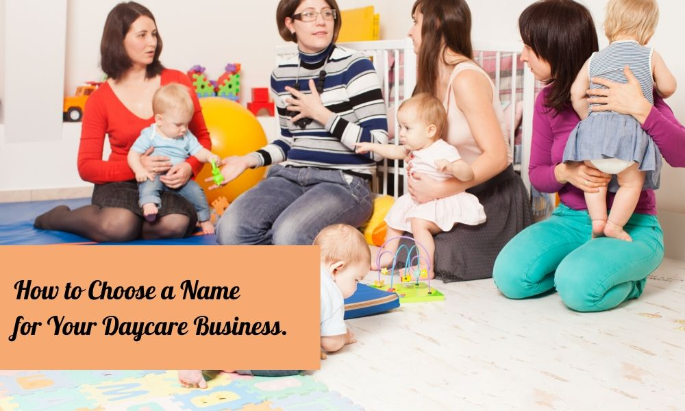 Daycare names and slogans   daycare slogans   daycare names in new york   inappropriate daycares slogans