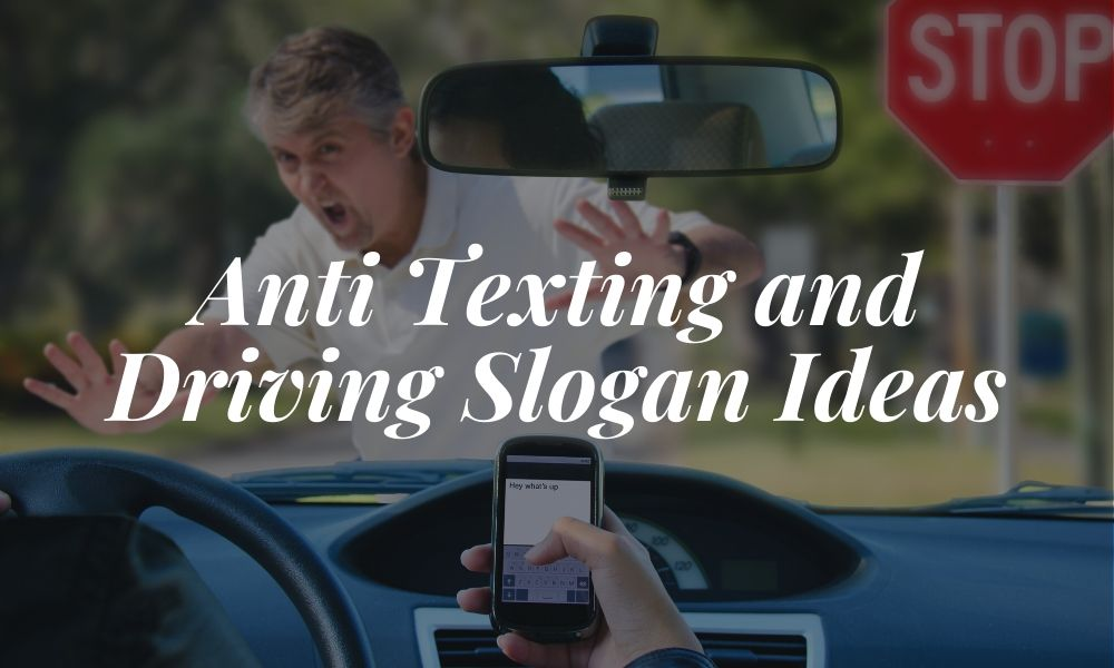 anti drinking and driving slogans | anti drinking and driving slogan ideas | catchy anti drinking and driving slogans | anti drinking slogans | anti texting and driving slogans
