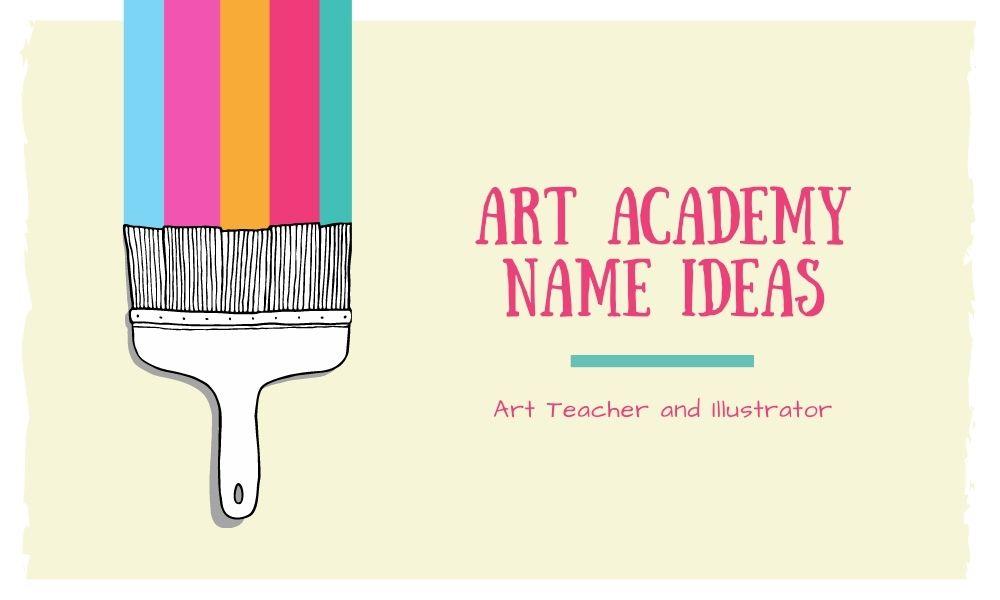 Art academy name ideas