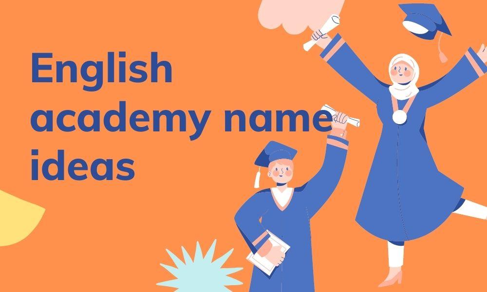 English academy name ideas