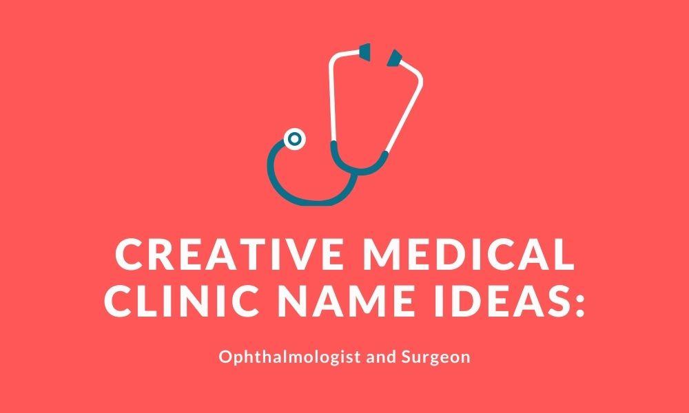 creative medical clinic name ideas