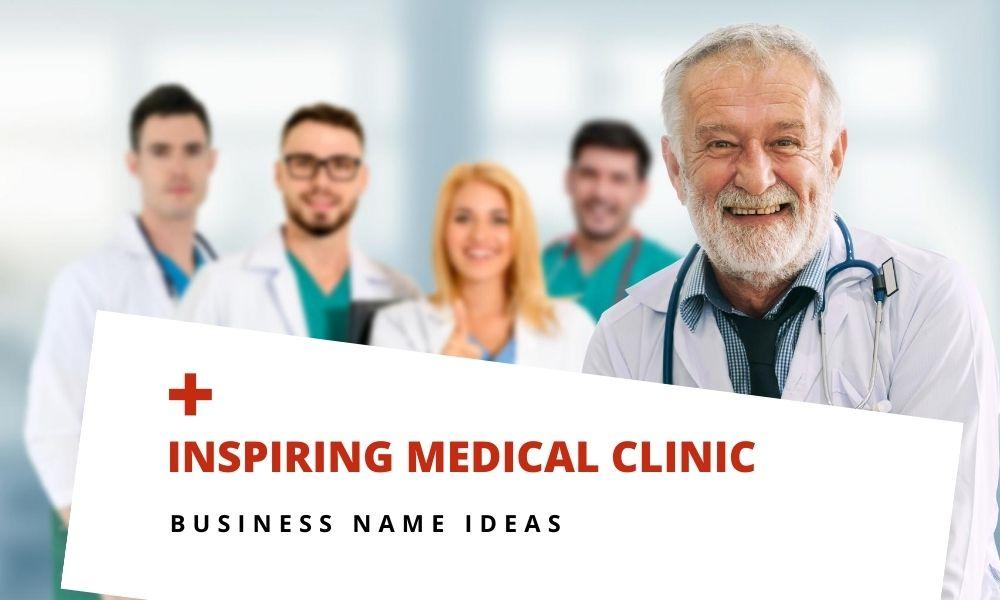 inspiring medical clinic name ideas