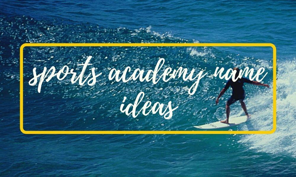 Sports academy name ideas