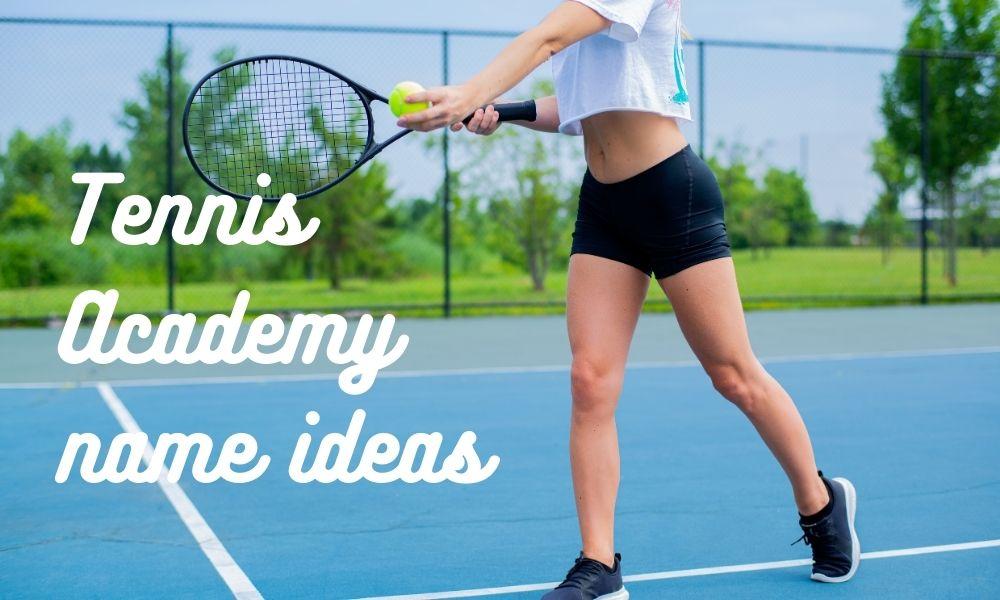 Tennis Academy name ideas