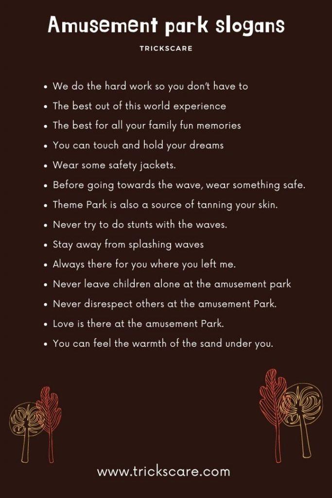 Amusement park slogans-