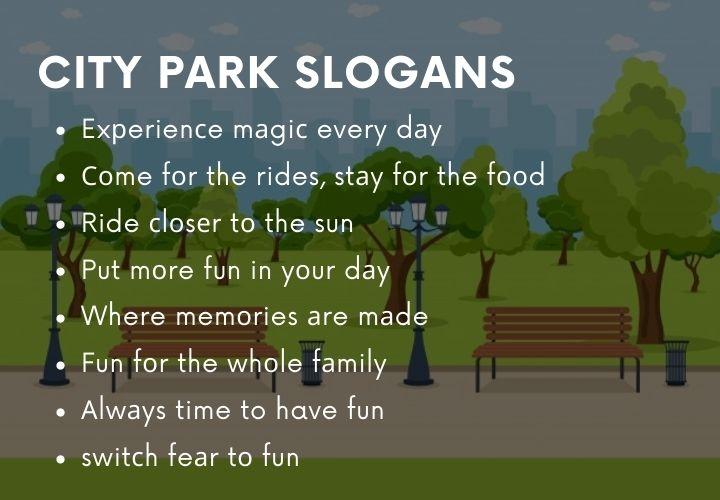 city park slogans