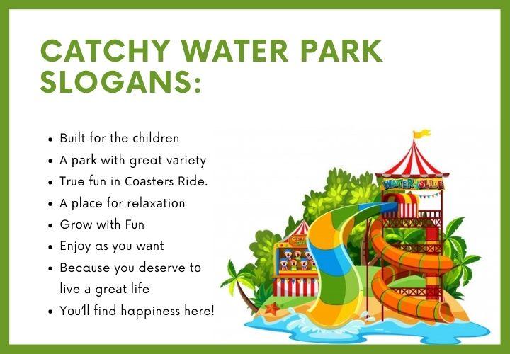 water theme park slogans